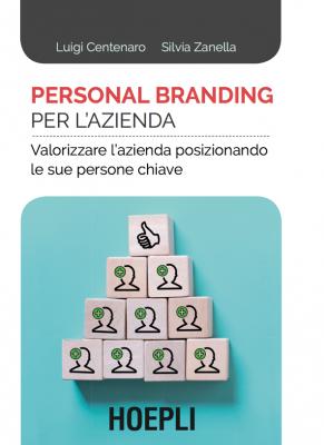 Personal Branding per l'Azienda Hoepli di Luigi Centenaro e Silvia Zanella